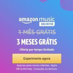 3 Meses Grátis de Amazon Music Unlimited