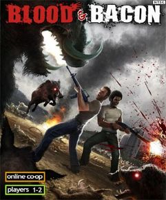 Jogo Blood and Bacon - PC