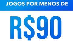 Promoção: Jogos por menos de R$90 na Playstation Store