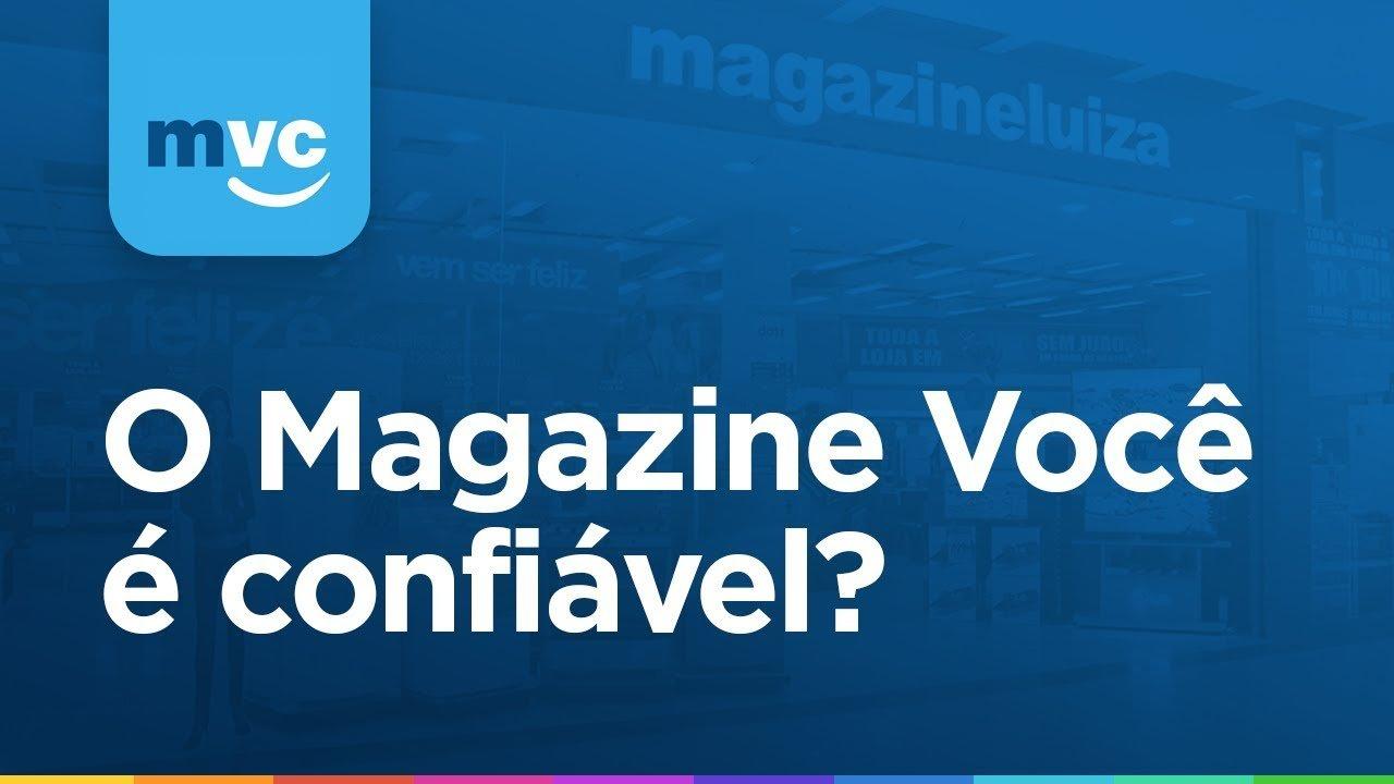 magazine-voce-é-confiavel-mesmo