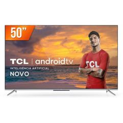 """Smart TV 4K Ultra HD LED 50"""" TCL Android"""