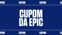 Cupom de R$40 da Epic Games