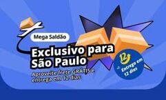 Mega Saldão AliExpress Exclusivo para São Paulo