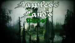 Lawless Lands Unrest de graça para PC
