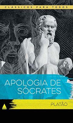 Ebook_Apologia de Sócrates (Coleção Clássicos para Todos)