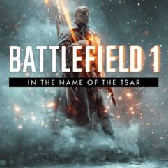 [DLC]_Battlefield™ 1 In the Name of the Tsar de graça para PC