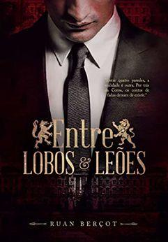 eBook_Entre Lobos e Leões